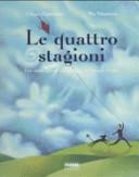 copertina Le quattro stagioni : una storia ispirata alle musiche di Antonio Vivaldi