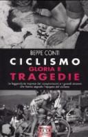 copertina Ciclismo : gloria e tragedie