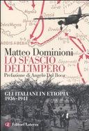 copertina Lo sfascio dell'impero : gli italiani in Etiopia 1936-1941