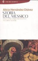 copertina Storia del Messico : dall'epoca precolombiana ai giorni nostri