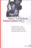 copertina Colonizzazione fase uno : romanzo