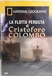 copertina La flotta perduta di Cristoforo Colombo [DVD]