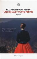 copertina Uno chalet tutto per me : romanzo