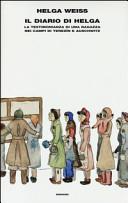 copertina Il diario di Helga : la testimonianza di una ragazza nei campi di Terezín e Auschwitz