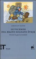 copertina Le vicende del bravo soldato Švejk : durante la guerra mondiale