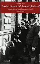 copertina Perché i tedeschi? Perché gli ebrei? : uguaglianza, invidia e odio razziale : 1800-1933
