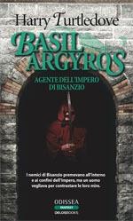 copertina Basil Argyros agente dell'Impero di Bisanzio