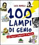 copertina 100 lampi di genio che hanno cambiato il mondo