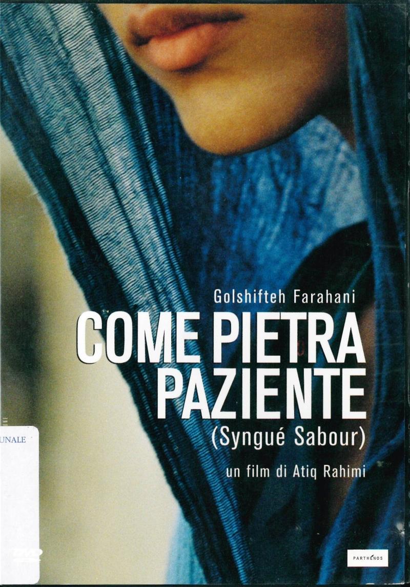 copertina Come pietra paziente [DVD] = Syngué Sabour