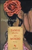 copertina Tango alla fine del mondo : romanzo