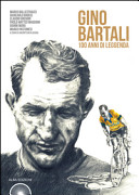copertina Gino Bartali : 100 anni di leggenda
