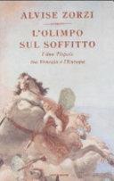 copertina L'Olimpo sul soffitto : i due Tiepolo tra Venezia e l'Europa