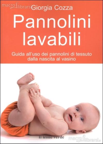 copertina Pannolini lavabili : guida all'uso dei pannolini di tessuto dalla nascita al vasino