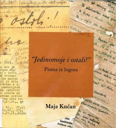 """copertina """"Jedinomoje i ostali!"""" : pisma iz logora"""