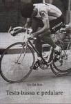 copertina Testa bassa e pedalare