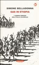 copertina Gas in Etiopia : i crimini rimossi dell'Italia coloniale