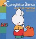 copertina Coniglietto Bianco vuole la mamma