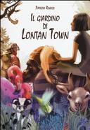 copertina Il giardino di Lontan Town