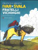 copertina Ivar e Svala, fratelli vichinghi