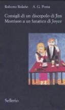 copertina Consigli di un discepolo di Jim Morrison a un fanatico di Joyce ; seguito da, Diario da bar