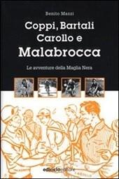 copertina Coppi, Bartali, Carollo e Malabrocca : le avventure della Maglia Nera