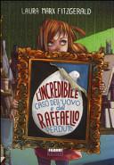 copertina L'incredibile caso dell'uovo e del Raffaelo perduto