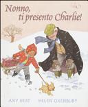 copertina Nonno, ti presento Charlie!