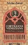 copertina Cortigiana veneziana : Veronica Franco e i suoi poeti, 1546-1591