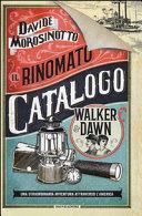 copertina Il rinomato catalogo Walker & Dawn
