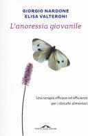 copertina L'anoressia giovanile : [una terapia efficace ed efficiente per i disturbi alimentari]