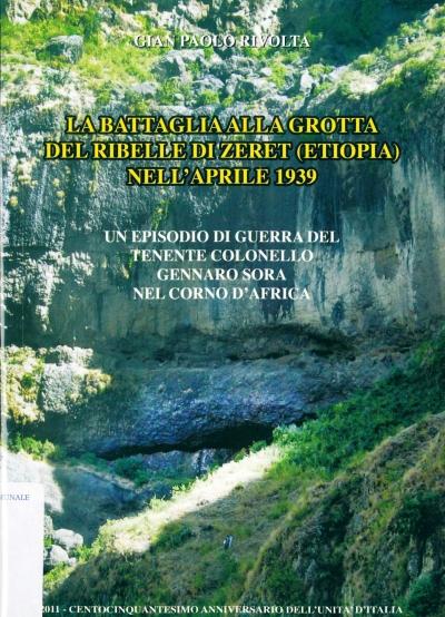 copertina La battaglia alla Grotta del Ribelle di Zeret (Etiopia) nell'aprile 1939