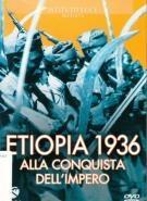 copertina Etiopia 1936 : alla conquista dell'impero [DVD]