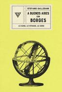 copertina A Buenos Aires con Borges