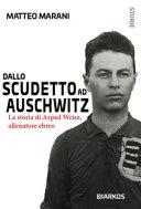 copertina Dallo scudetto ad Auschwitz