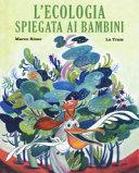 copertina L'ecologia spiegata ai bambini : in missione per la natura
