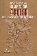 copertina Destinazione Eroica