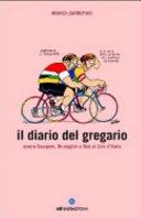 copertina Il diario del gregario, ovvero Scarponi, Bruseghin e Noè al Giro d'Italia
