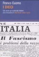 """copertina I dieci : chi erano gli scienziati italiani che firmarono il """"Manifesto della razza"""""""