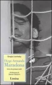 copertina Diego Armando Maradona : una vita presa a calci