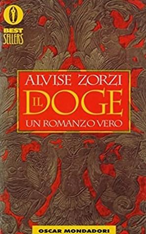 copertina Il doge : un romanzo vero