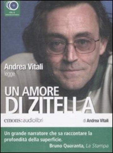 copertina Andrea Vitali legge Un amore di zitella [Audiolibro]