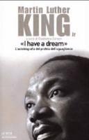 copertina I have a dream : l'autobiografia del profeta dell'uguaglianza