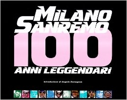 copertina Milano-Sanremo : 100 anni leggendari