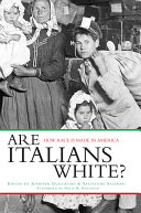 copertina Are Italians white? : how race is made in America