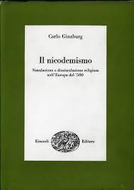 copertina Il nicodemismo : simulazione e dissimulazione religiosa nell'Europa del '500