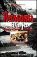 copertina La Patagonia vieja : pionieri ai confini del mondo