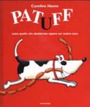 copertina Patuff : tutto quello che desiderate sapere sul vostro cane
