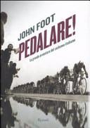copertina Pedalare! : la grande avventura del ciclismo italiano