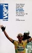 copertina Il racconto del ciclismo : Giro d'Italia e Tour de France '98 in televisione