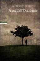 copertina A est dell'Occidente : un paese in otto racconti